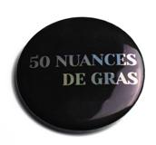 50 nuances de gras
