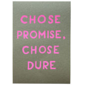 Chose promise, chose dure