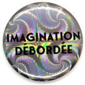 Imagination débordée