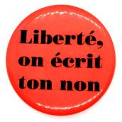 Liberté, on écrit ton non