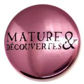 Mature et découvertes