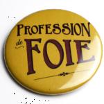 Profession de foie jaune