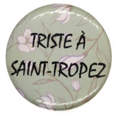 Triste à Saint-Tropez