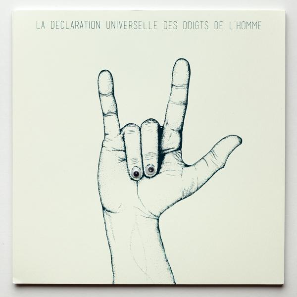 La déclaration universelle des doigts de l'homme