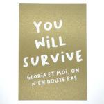 You will survive doré