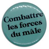Combattre les forces du mâle