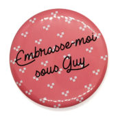 Embrasse-moi sous Guy