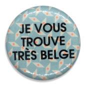 Je vous trouve très belge