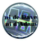 Ni de Dave, ni d'Adam