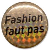 Fashion faut pas