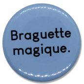 Braguette magique
