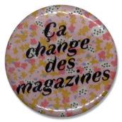 Ça change des magazines